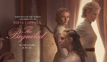 The Beguiled Movie feature 340x200 - نقد فیلم The Beguiled (فریب خورده)